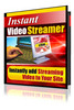 Thumbnail Instant Video Streamer - with Private Label Rights